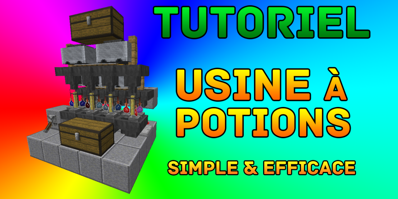 TUTORIEL : Usine à potions Simple & Efficace​