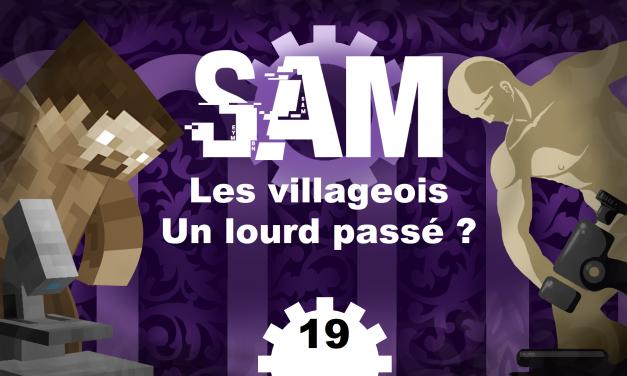 [SAM#19] – Villageois, ou un nez bien trop grand -2-