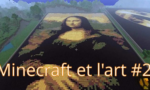 Minecraft et l'art #2