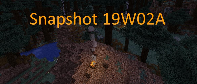 Snapshot 19w02a