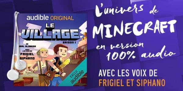 «Le village Minecraft» sur Audible : Une histoire à écouter