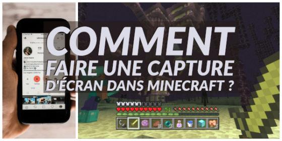 Comment faire une capture d'écran dans Minecraft ?