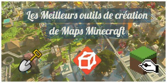 meilleur outil création map minecraft
