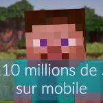 Plus de 110 millions de $ de revenus pour Minecraft sur mobile