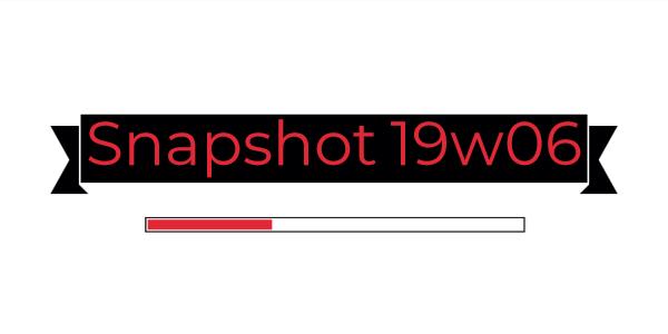 Minecraft 1.14 : Snapshot 19W06A