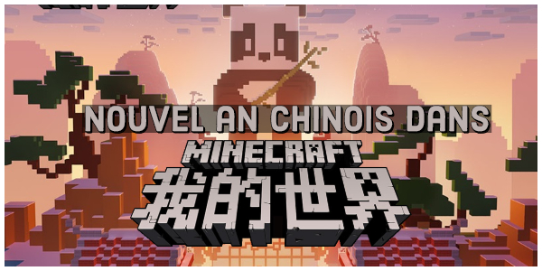 Nouvel An Chinois 2019 dans Minecraft