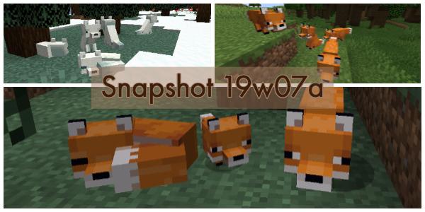 Minecraft 1.14 : Snapshot 19w07a
