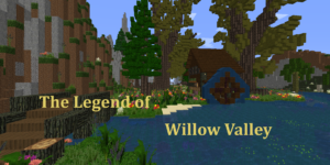 the legend of willow valley map minecraft