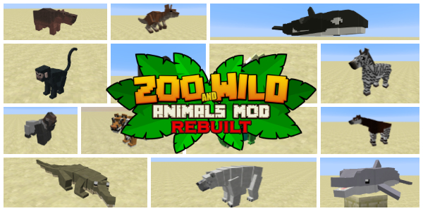 [Mod] Zoo & Wild Animals : Rebuilt
