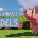[Mod] Better Animals Models – 1.10.2 → 1.14.4