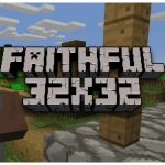 [Pack de Ressources] Faithful 32×32