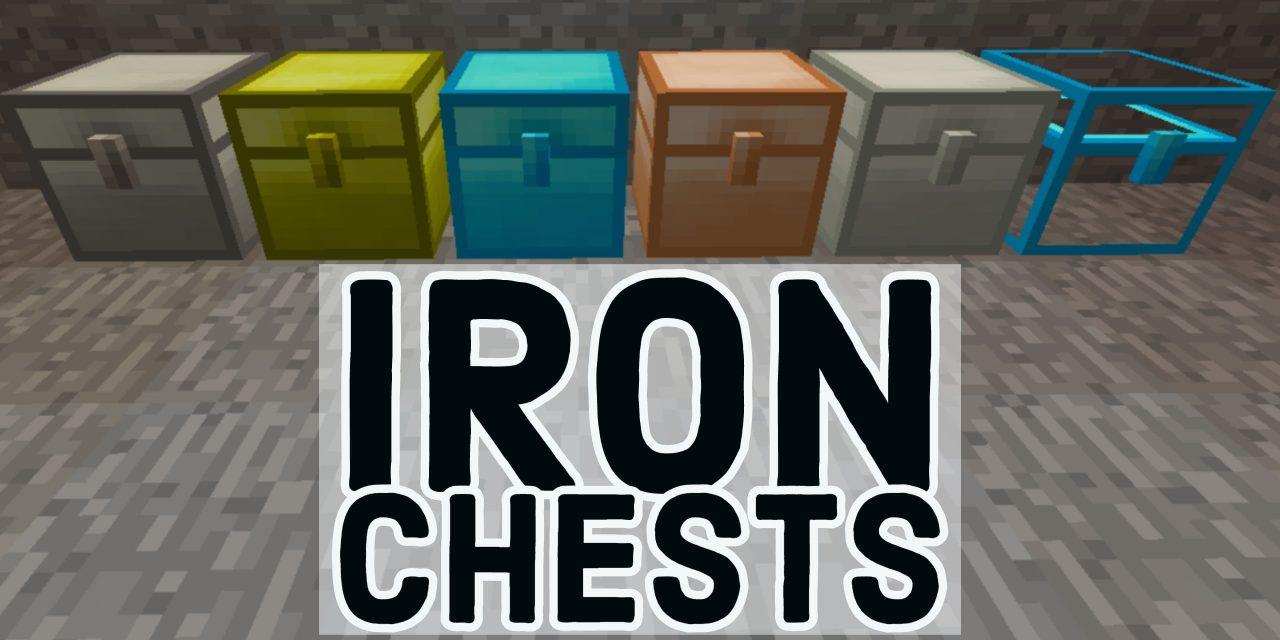 [Mod] Iron Chests – 1.7.10 → 1.16.5