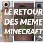 Les meme sur Minecraft reviennent !