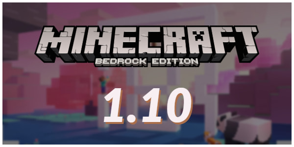 Minecraft Bedrock 1.10.0