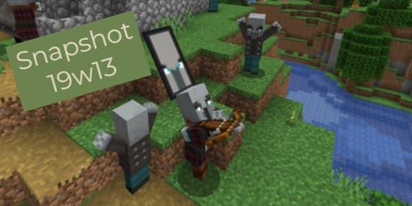 Minecraft 1.14 : Snapshot 19w13b