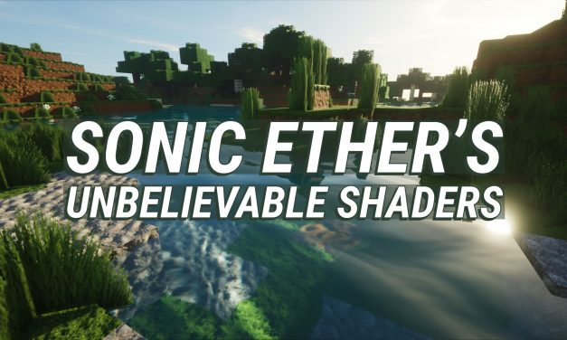 Sonic Ether's Unbelievable Shaders «SEUS»