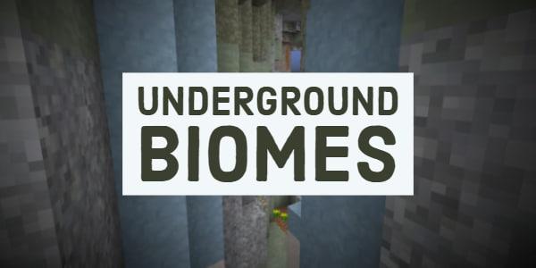 [Mod] Underground Biomes [1.12.2]