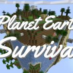[Map] Planet Earth Survival [1.13.2]