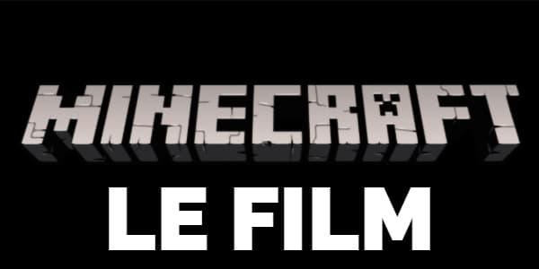 Le film Minecraft sortira le 4 mars 2022