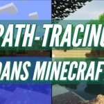 Du path-tracing dans Minecraft
