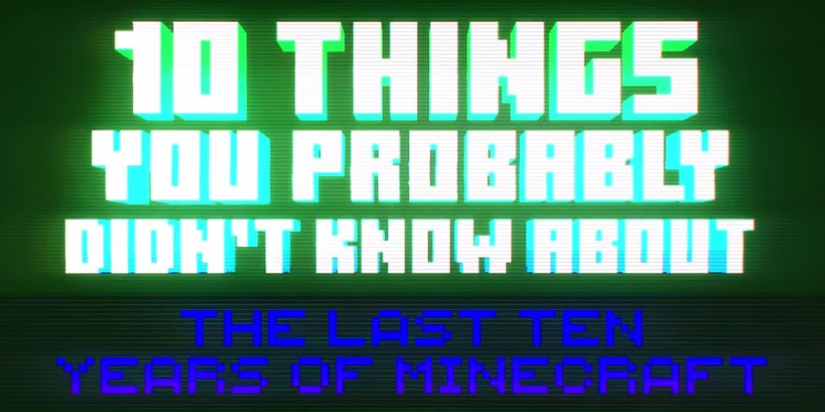 10 choses que vous ne saviez pas sur Minecraft : les 10 dernières années