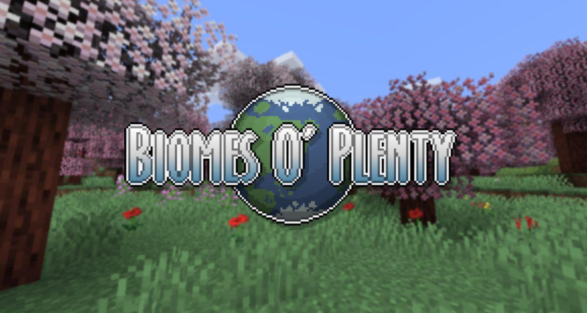 Biomes O Plenty – Mod – 1.7.10 → 1.12.2 → 1.16.1