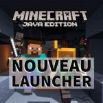 Nouveau launcher Minecraft disponible