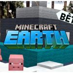 Minecraft Earth : Participez à la Bêta fermée sur iOS et Android
