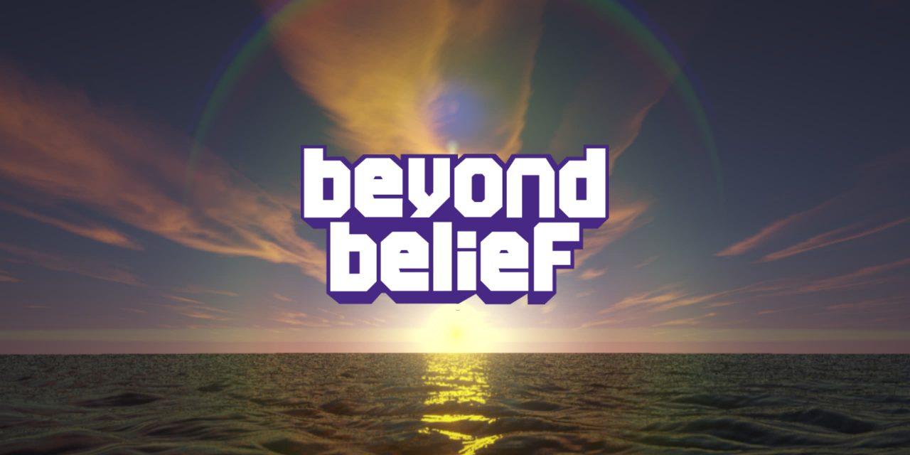 Beyond Belief Shaders