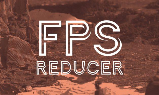 [Mod] FPS Reducer – 1.7.10 → 1.15.1