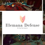 [Map] Illemana Defense – 1.15.1