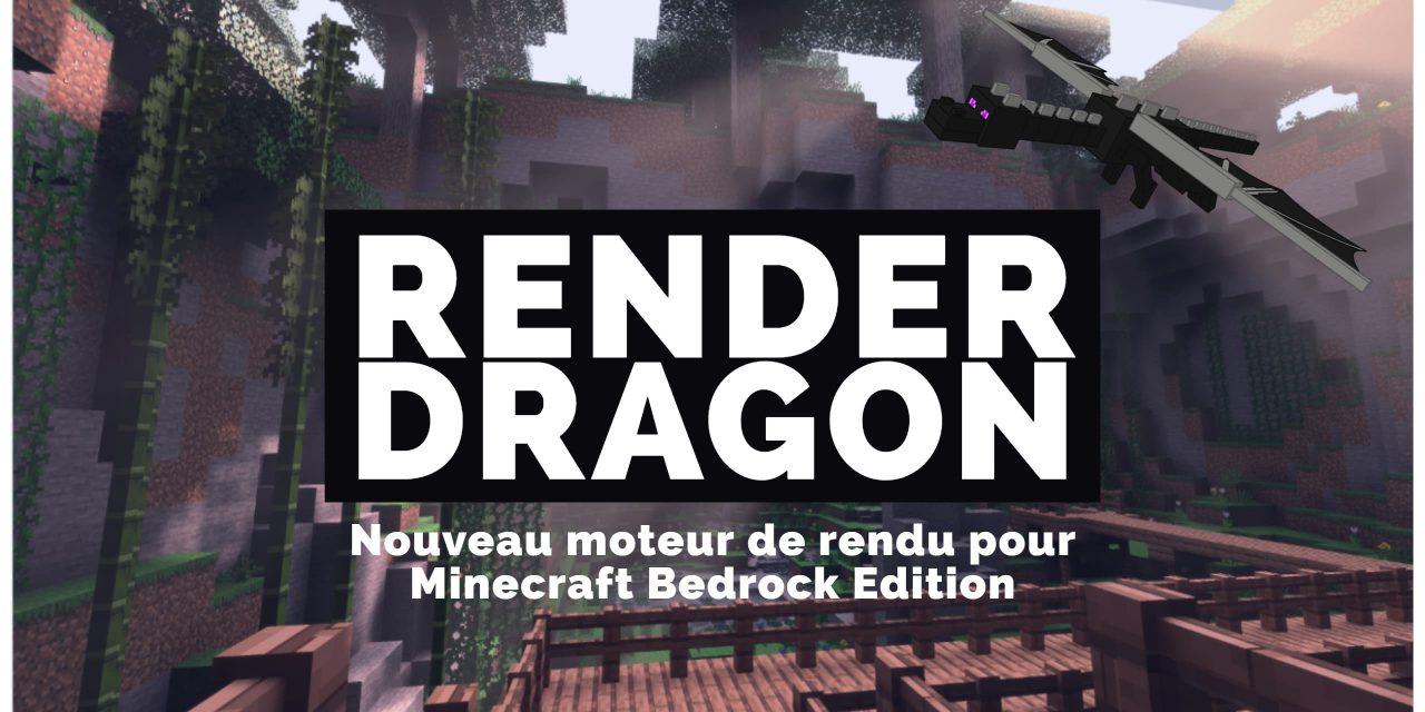 Render Dragon : Nouveau moteur de rendu Minecraft Bedrock