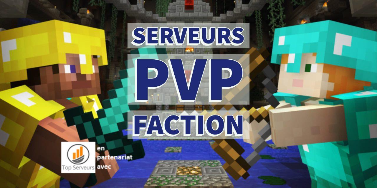 Top Serveurs Minecraft Pvp Faction – Octobre 2019
