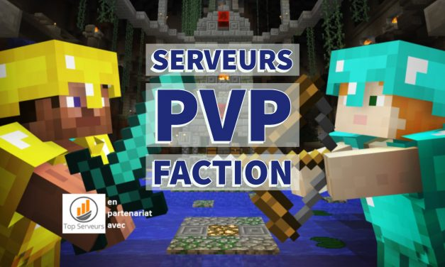 Top 10 : Serveurs Minecraft Pvp Faction – Septembre 2019