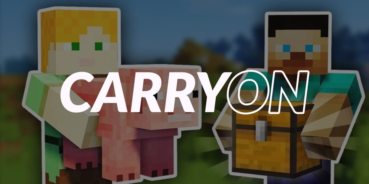 Carry On – Mod – 1.10.2 → 1.16.4