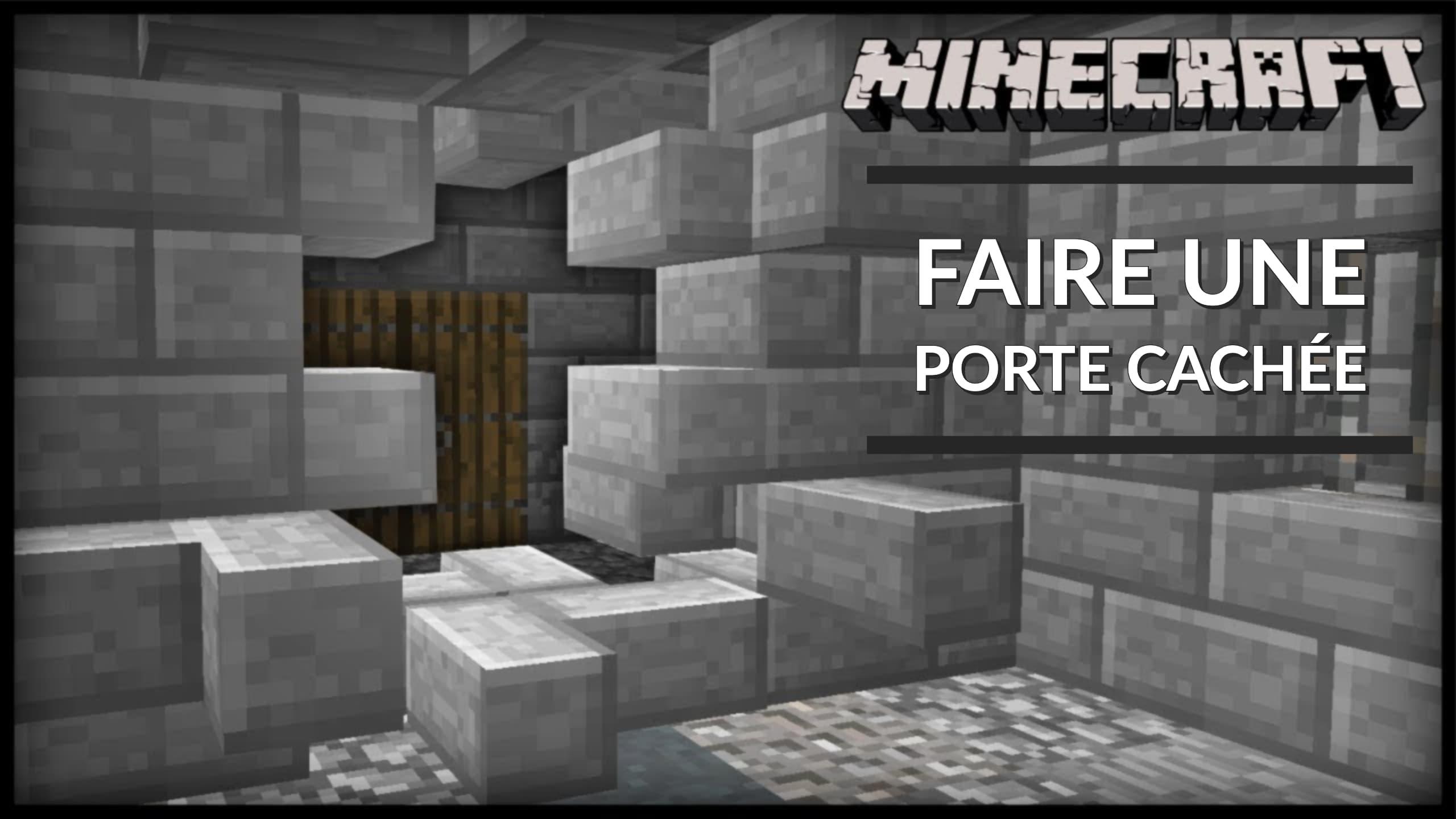 Comment Créer Un Passage Secret guide : comment faire des portes cachées dans minecraft