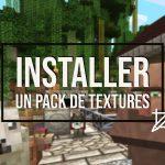 Installer un pack de textures