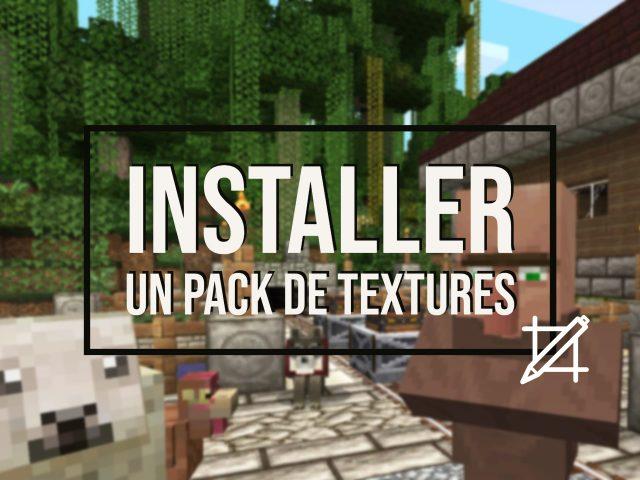 Comment Installer Un Pack De Textures Minecraft Minecraft Fr