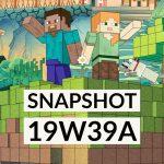 Minecraft 1.15 : Snapshot 19w39a – Bugs et changements techniques