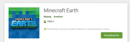 Se préinscrire à la Bêta de Minecraft Earth sur le google play.