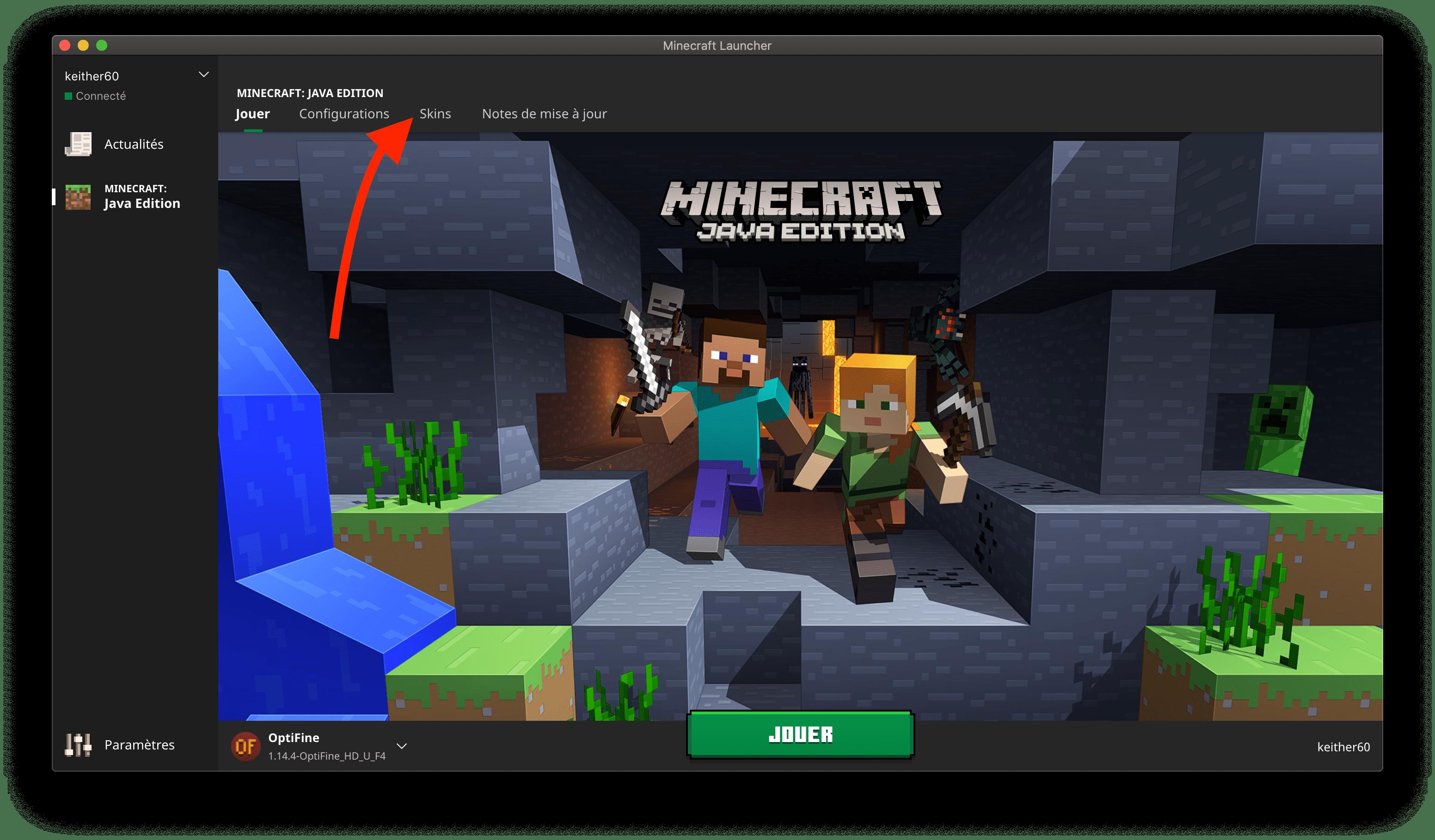 Aller dans l'onglet skin du launcher Minecraft
