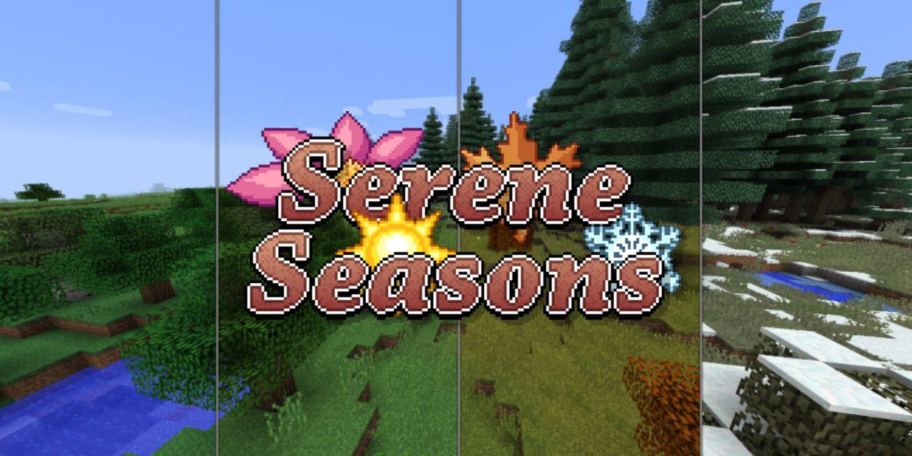[Mod] Serene seasons – 1.12.2 → 1.16.5
