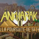 [Map] Ankharak : À la poursuite de Seth – 1.12