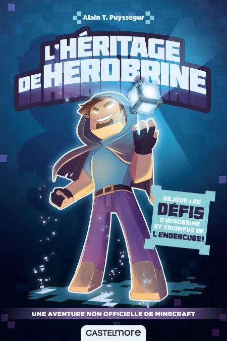 L'héritage de Herobrine - Livre Enigme / Aventure Minecraft