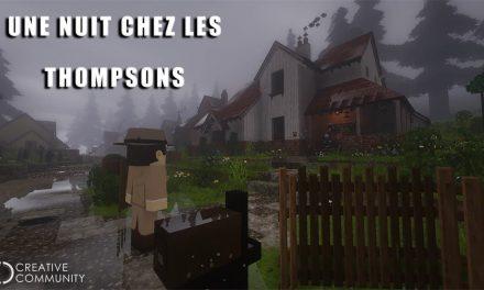 Une Nuit chez les Thompsons | (Machinima Minecraft)