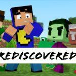 [MOD] Rediscovered – 1.6.4 → 1.14.4
