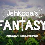 [Pack de Textures] Jehkoba's Fantasy – 1.12 → 1.15