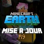 Minecraft Earth : Mise à jour R9