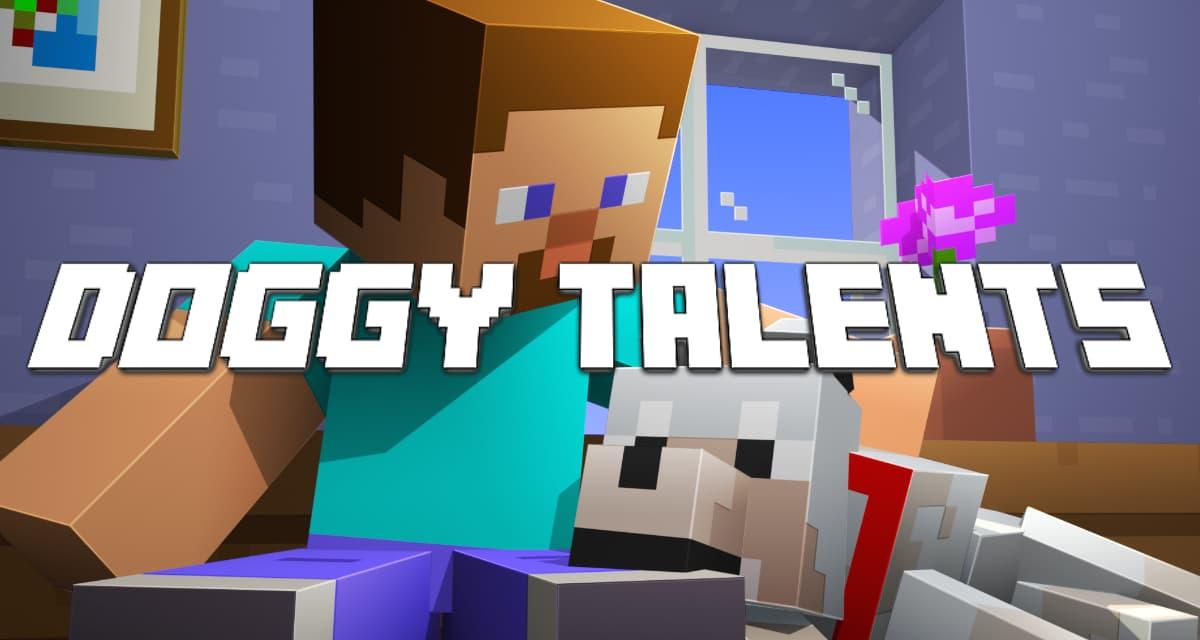 Doggy Talents – Mod Minecraft : 1.7.10 → 1.16.3
