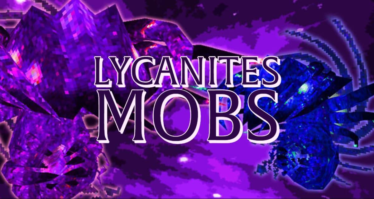 [Mod] Lycanites Mobs – 1.7.10 → 1.15.2
